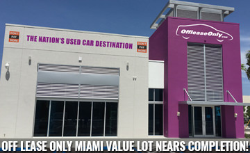 OffLeaseOnly Miami Value Lot Nears Completion