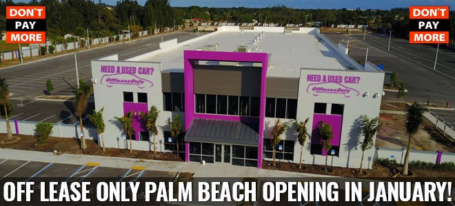 OffLeaseOnly Palm Beach Opening The First Week in January ...