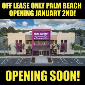 Off Lease Palm Beach >> Huge Off Lease Only West Palm Beach Location Opening Monday
