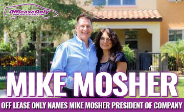 Off Lease Only Names Mike Mosher President of Company