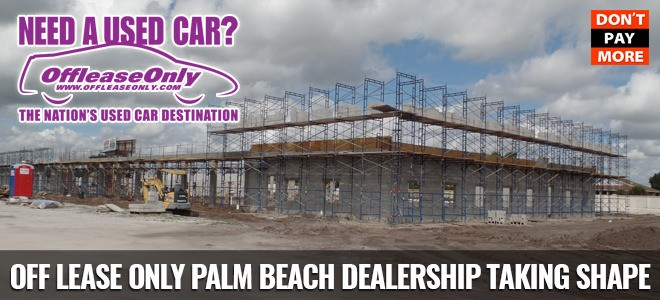 Off Lease Palm Beach >> Offleaseonly Palm Beach Dealership Taking Shape