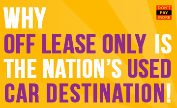 Why OffLeaseOnly Is The Nations Used Car Destination