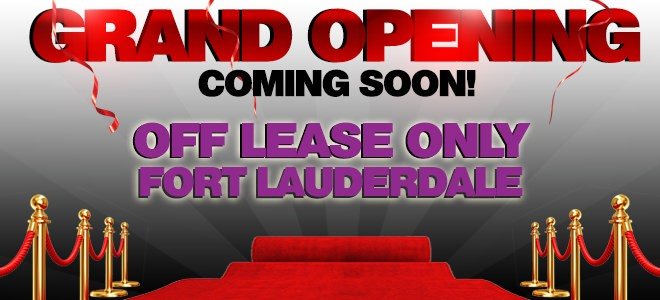 Offleaseonly Fort Lauderdale Opening Soon