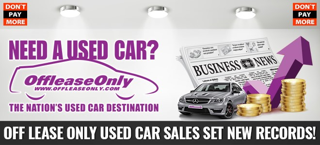 Off Lease Cars >> Offleaseonly Used Car Sales Set New Records