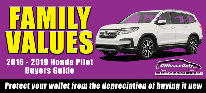 Off Lease Only Used Honda Pilot