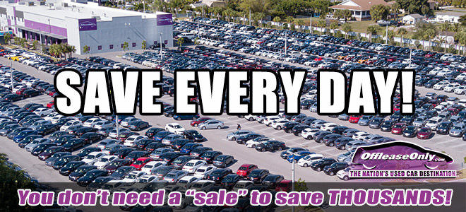 Save Every Day at Off Lease Only