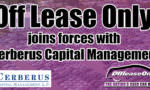Off Lease Only and Cerberus Join Forces